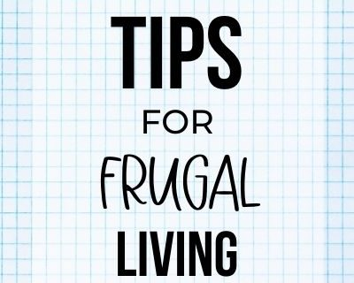 tips for frugal living